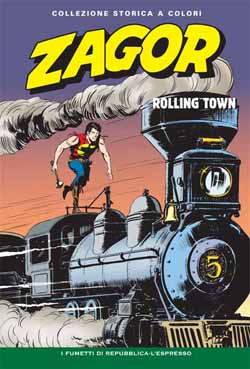 Zagor collezione storica Rolling Town