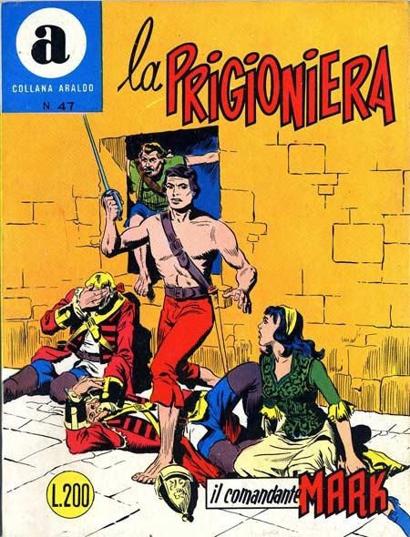 il Comandante Mark collana Araldo copertina numero 47