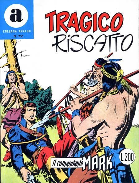 il Comandante Mark collana Araldo copertina numero 72