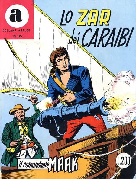 il Comandante Mark collana Araldo copertina numero 82