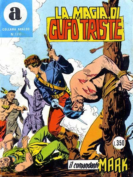 il Comandante Mark collana Araldo copertina numero 128