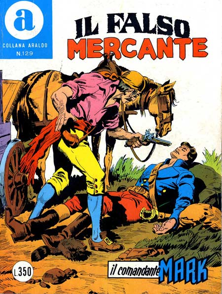 il Comandante Mark collana Araldo copertina numero 129