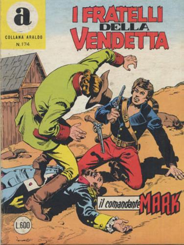 il Comandante Mark collana Araldo copertina numero 174