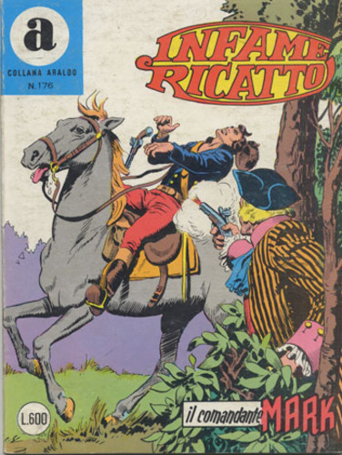 il Comandante Mark collana Araldo copertina numero 176