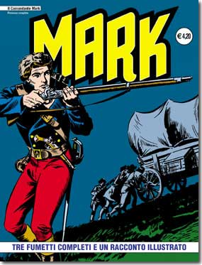 il Comandante Mark edizioni IF copertina numero 3