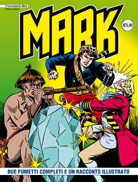 il Comandante Mark edizioni IF copertina numero 102